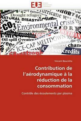 Contribution de L''Aerodynamique a la Reduction de La Consommation