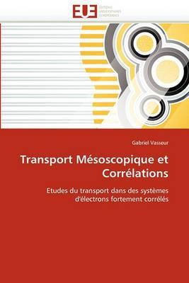 Transport Mesoscopique Et Correlations