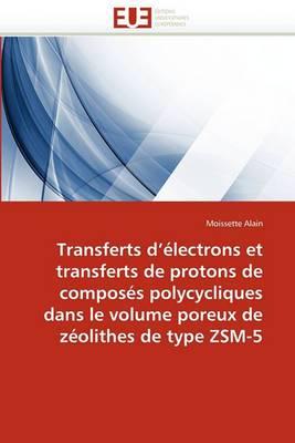 Transferts Electrons Transferts Protons de Composes Polycycliques Volume Poreux Zeolithes Type Zsm-5