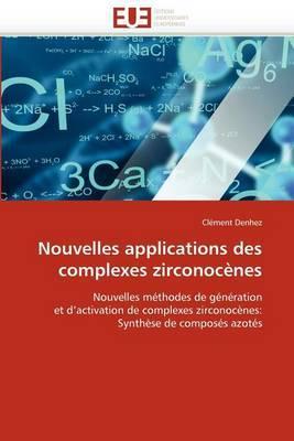 Nouvelles Applications Des Complexes Zirconocenes