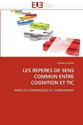 Les Reperes de Sens Commun Entre Cognition Et Tic