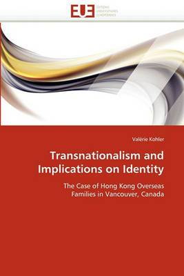Transnationalism and Implications on Identity
