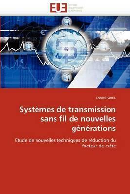 Systemes de Transmission Sans Fil de Nouvelles Generations