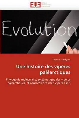 Une Histoire Des Viperes Palearctiques