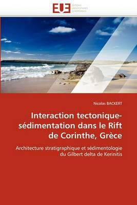 Interaction Tectonique-Sedimentation Dans Le Rift de Corinthe, Grece