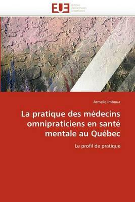 La Pratique Des Medecins Omnipraticiens En Sante Mentale Au Quebec