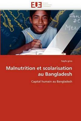 Malnutrition Et Scolarisation Au Bangladesh