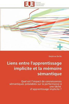 Liens Entre L'Apprentissage Implicite Et La Memoire Semantique