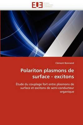 Polariton Plasmons de Surface - Excitons