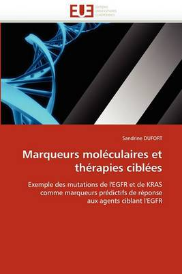 Marqueurs Moleculaires Et Therapies Ciblees
