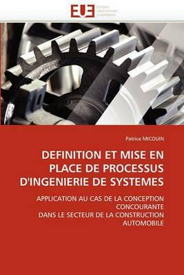 Definition Et Mise En Place de Processus D''Ingenierie de Systemes