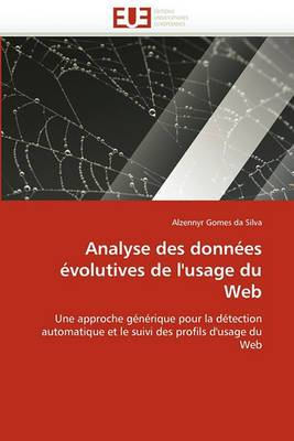 Analyse Des Donnees Evolutives de L''Usage Du Web