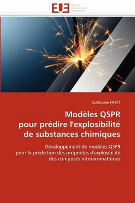 Modeles Qspr Pour Predire L''Explosibilite de Substances Chimiques