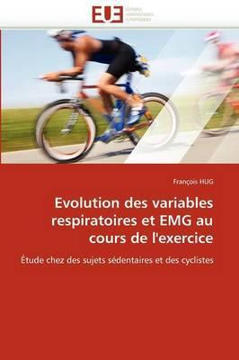 Evolution Des Variables Respiratoires Et Emg Au Cours de L'Exercice