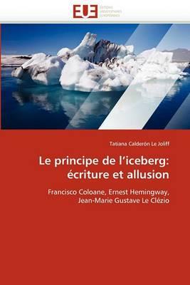 Le Principe de L'Iceberg: Ecriture Et Allusion