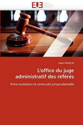 L''Office Du Juge Administratif Des Referes