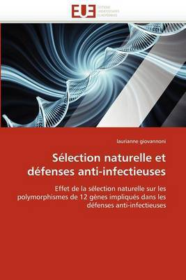 Selection Naturelle Et Defenses Anti-Infectieuses