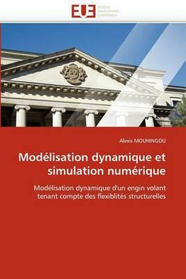 Modelisation Dynamique Et Simulation Numerique