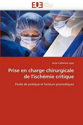 Prise En Charge Chirurgicale de L''Ischemie Critique