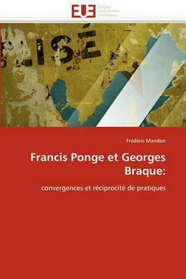 Francis Ponge Et Georges Braque: