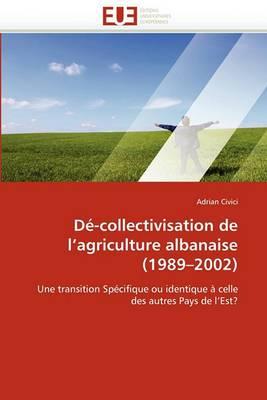de-Collectivisation de L Agriculture Albanaise (1989 2002)
