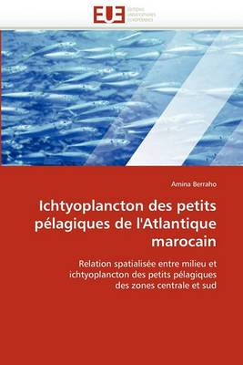 Ichtyoplancton Des Petits Pelagiques de L'Atlantique Marocain