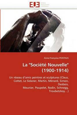 La Societe Nouvelle (1900-1914)