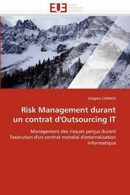 Risk Management Durant Un Contrat D''Outsourcing It
