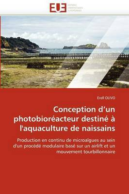 Conception D''Un Photobioreacteur Destine A L''Aquaculture de Naissains