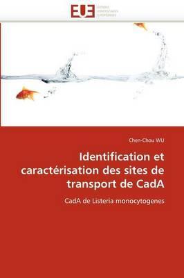 Identification Et Caracterisation Des Sites de Transport de Cada
