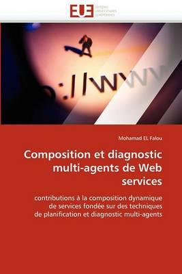 Composition Et Diagnostic Multi-Agents de Web Services