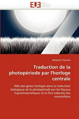 Traduction de La Photoperiode Par L'Horloge Centrale