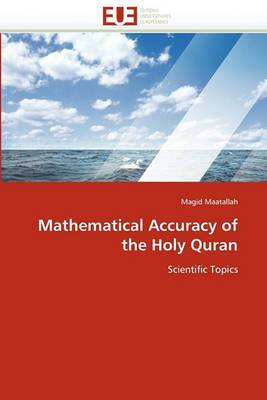 Mathematical Accuracy of the Holy Quran