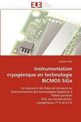Instrumentation Cryogenique En Technologie BICMOS Sige