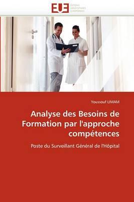 Analyse Des Besoins de Formation Par L''Approche Competences