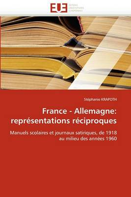 France - Allemagne: Representations Reciproques
