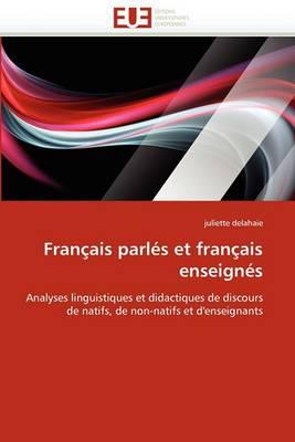 Francais Parles Et Francais Enseignes