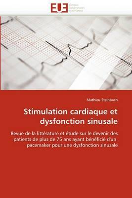 Stimulation Cardiaque Et Dysfonction Sinusale