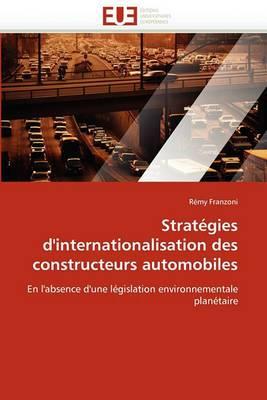 Strategies D'Internationalisation Des Constructeurs Automobiles