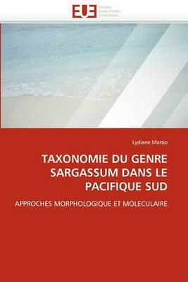 Taxonomie Du Genre Sargassum Dans Le Pacifique Sud