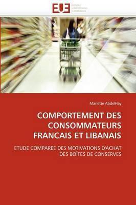 Comportement Des Consommateurs Francais Et Libanais