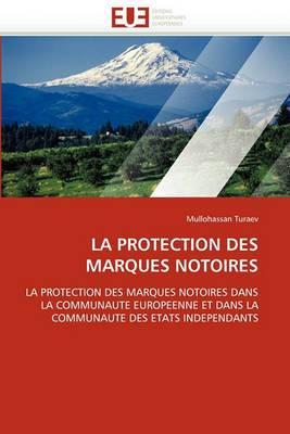 La Protection Des Marques Notoires