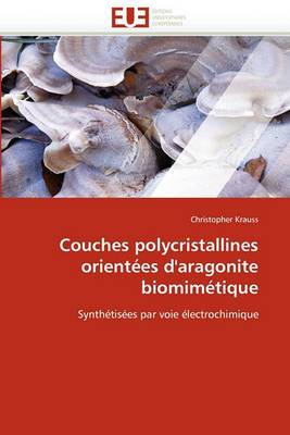 Couches Polycristallines Orientees D''Aragonite Biomimetique