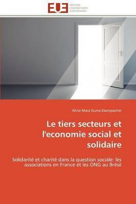 Le Tiers Secteurs Et L'Economie Social Et Solidaire