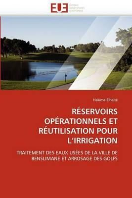 Reservoirs Operationnels Et Reutilisation Pour L Irrigation