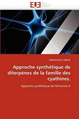 Approche Synthetique de Diterpenes de La Famille Des Cyathines.