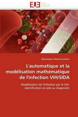 L''Automatique Et La Modelisation Mathematique de L''Infection Vih/Sida