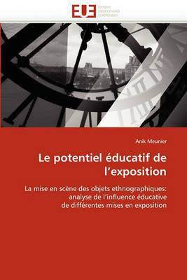 Le Potentiel Educatif de L''Exposition