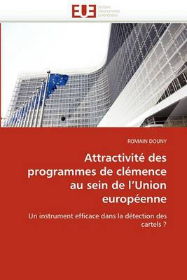 Attractivite Des Programmes de Clemence Au Sein de L''Union Europeenne