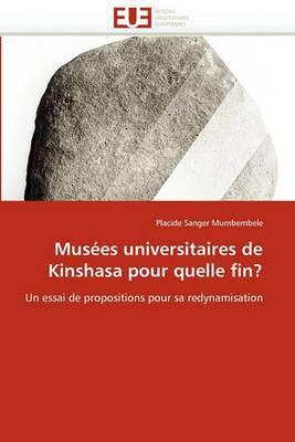 Musees Universitaires de Kinshasa Pour Quelle Fin?